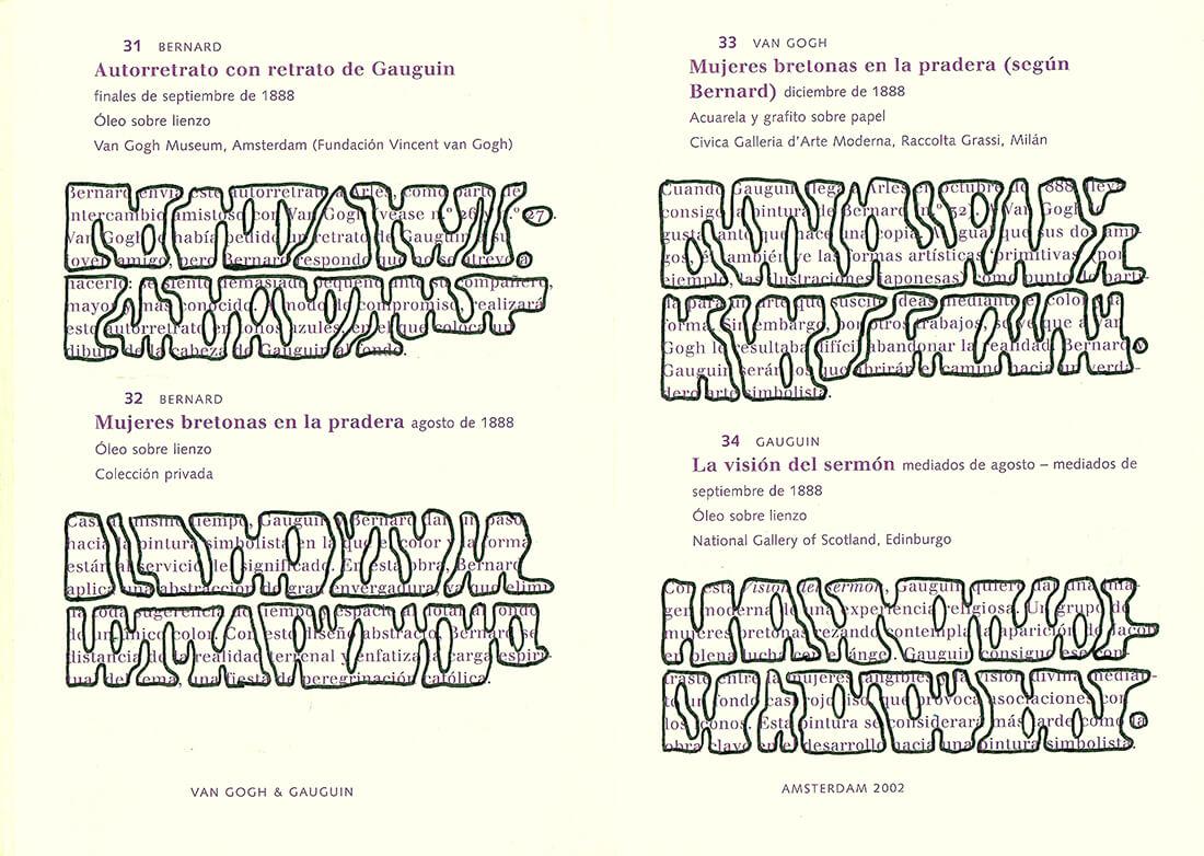Van Gogh&Gauguin: Graffiti, versión Español, version, text nr. 31-34, 93 pages, open 15 x 21 cm, ink on booklet, 2002