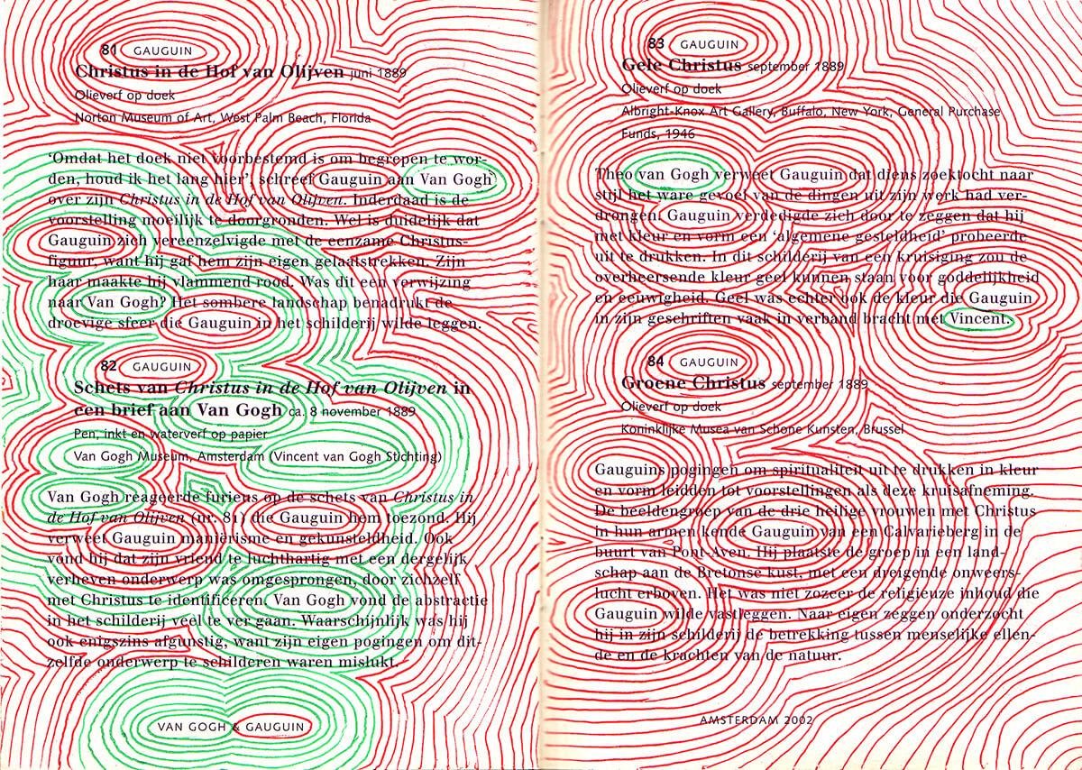 Van Gogh&Gauguin: Encircle, Dutch version, version, text nr. 81-84, 93 pages, open 15 x 21 cm, ink on booklet, 2002